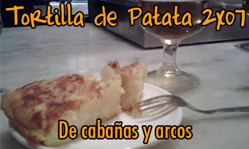 Tortilla de Patata 2x07