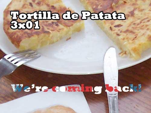 tortilla3x01